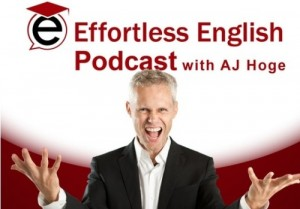 Effortless-English-AJ-Hoge